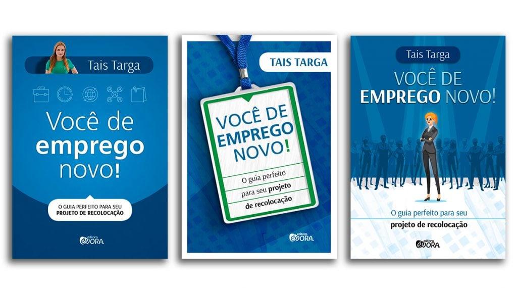 Taís Targa - Livro - Você de Emprego Novo!
